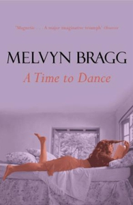 Time To Dance (ebok) av Melvyn Bragg