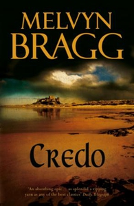 Credo (ebok) av Melvyn Bragg