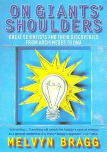 On Giants' Shoulders (ebok) av Melvyn Bragg