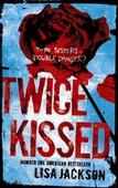 Twice Kissed