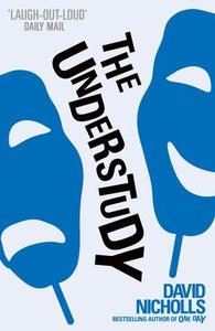 The Understudy (ebok) av David Nicholls