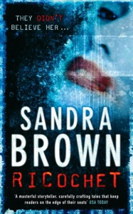 Ricochet (ebok) av Sandra Brown
