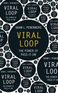 Viral Loop (ebok) av Adam Penenberg