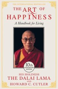 The Art of Happiness - 10th Anniversary Editi