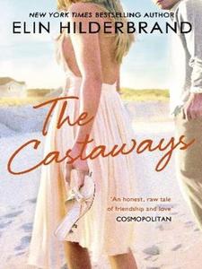 The Castaways (ebok) av Elin Hilderbrand