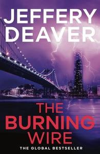 The Burning Wire (ebok) av Jeffery Deaver