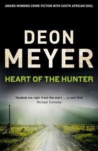 Heart Of The Hunter (ebok) av Deon Meyer
