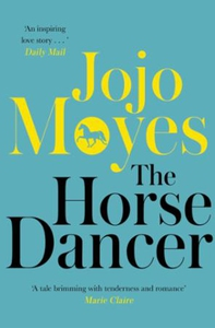 The Horse Dancer: Discover the heart-warming