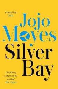 Silver Bay (ebok) av Jojo Moyes