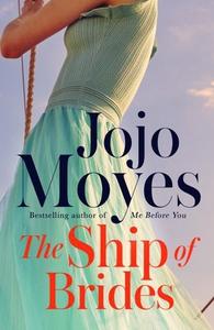 The Ship of Brides (ebok) av Jojo Moyes