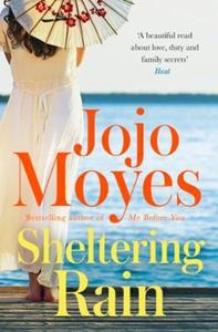 Sheltering Rain (ebok) av Jojo Moyes