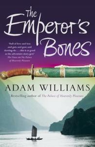 The Emperor's Bones (ebok) av Adam Williams