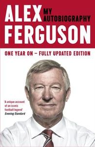 ALEX FERGUSON My Autobiography (ebok) av Alex