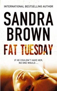 Fat Tuesday (ebok) av Sandra Brown