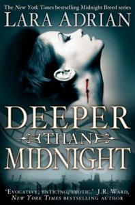 Deeper Than Midnight (ebok) av Lara Adrian