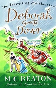 Deborah Goes to Dover (ebok) av M.C. Beaton