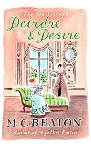 Deirdre and Desire (ebok) av M.C. Beaton