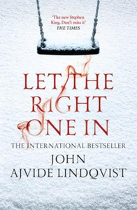 Let the Right One In (ebok) av John Ajvide Li
