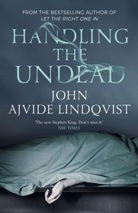 Handling the Undead (ebok) av John Ajvide Lin