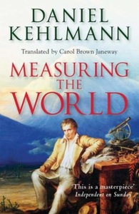 Measuring the World (ebok) av Daniel Kehlmann