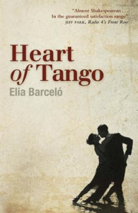 Heart of Tango (ebok) av ELIA BARCELO, Elia B