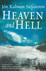 Heaven and Hell (ebok) av Jón Kalman Stefánss