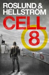 Cell 8 (ebok) av Anders Roslund, Börge Hellst