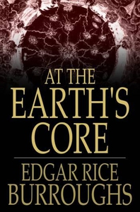 At the Earth's Core (e-bok) av Edgar Rice Burro