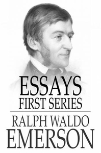 Essays - First Series (e-bok) av Ralph Waldo Em