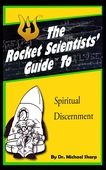 Rocket Scientists' Guide to Discernment