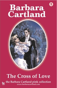 01 Cross of Love (e-bok) av Barbara Cartland