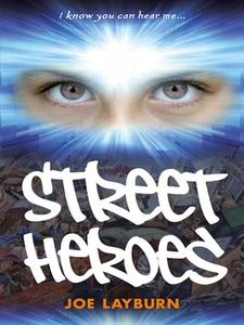 Street Heroes (e-bok) av Joe Layburn