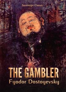 The Gambler (e-bok) av Fyodor Dostoyevsky, Fyod