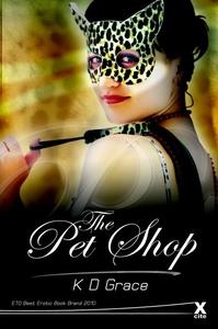 The Pet Shop (ebok) av K D Grace
