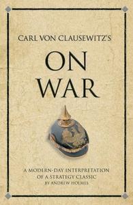 Carl Von Clausewitz's On War (e-bok) av Andrew