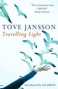 Travelling Light (e-bog) af Ali Smith, Silvester Mazzarella, Tove Jansson