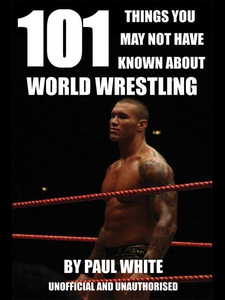 101 Things You May Not Have Known About World W