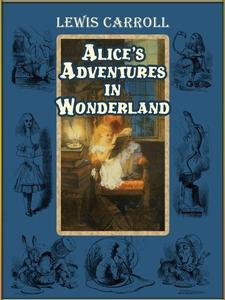 Alice's Adventures in Wonderland (Illustrated) (e-bog) af John Tenniel, Lewis Carroll