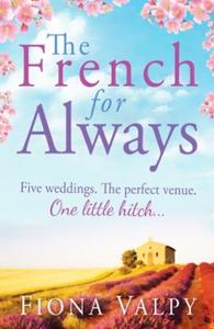 The French for Always (ebok) av Fiona Valpy