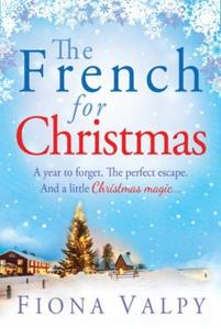 The French for Christmas (ebok) av Fiona Valp