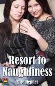 Resort to Naughtiness