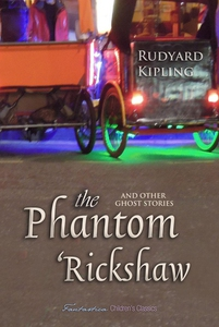 The Phantom 'Rickshaw And Other Ghost Stories (