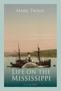 Life on the Mississippi (e-bok) av Mark Twain