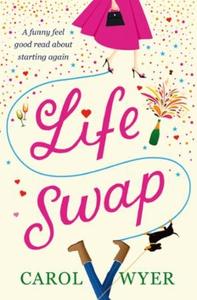 Life Swap (ebok) av Carol Wyer