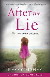 After the Lie (ebok) av Kerry Fisher
