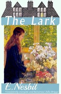 The Lark (e-bok) av E. Nesbit