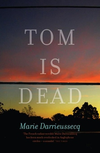 Tom is Dead (e-bog) af Marie Darrieussecq