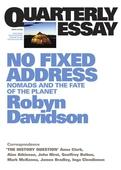 Quarterly Essay 24 No Fixed Address