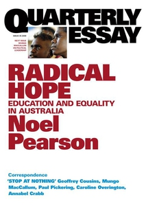 Quarterly Essay 35 Radical Hope (e-bok) av Noel