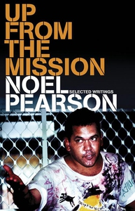 Up from the Mission (e-bok) av Noel Pearson